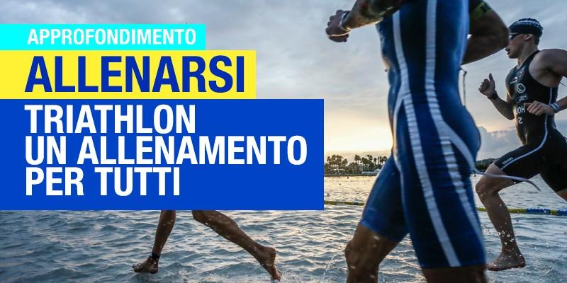 Triathlon: allenamento per tutti