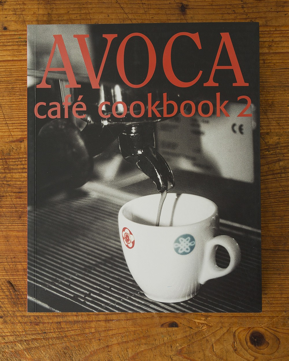 Avoca Cafe Cookbook 2