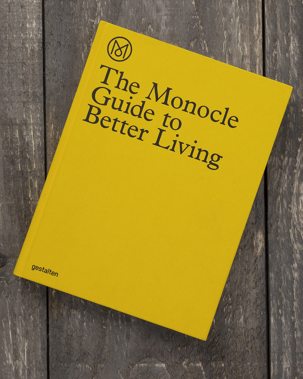 The Monocle Guide to Better Living by Andrew Tuck