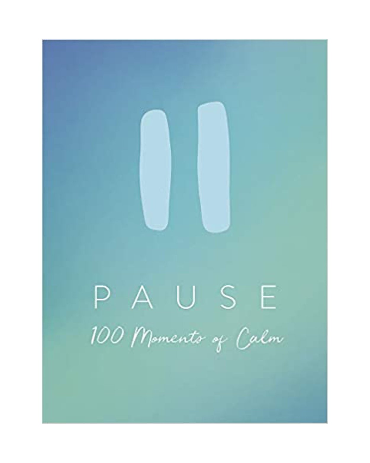 Pause: 100 Moments Of Calm
