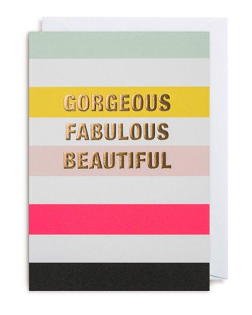 Gorgeous Fabulous Beautiful Card