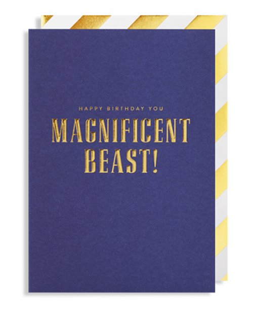 Happy Birthday You Magnificent Beast! Card