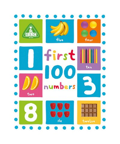 First 100 Numbers Board Book
