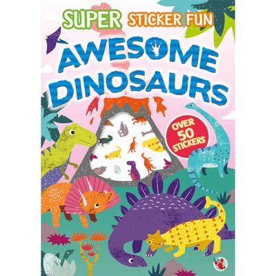Super Sticker Fun - Awesome Dinosaurs