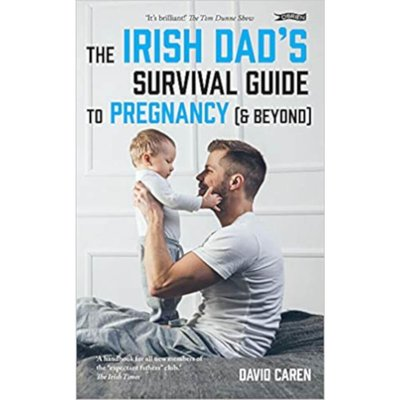 The Irish Dad's Survival Guide to Pregnancy