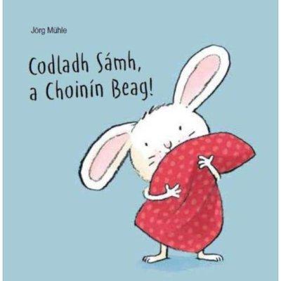 Codladh Sámh, a Choinín Beag! (Tickle my Ears)