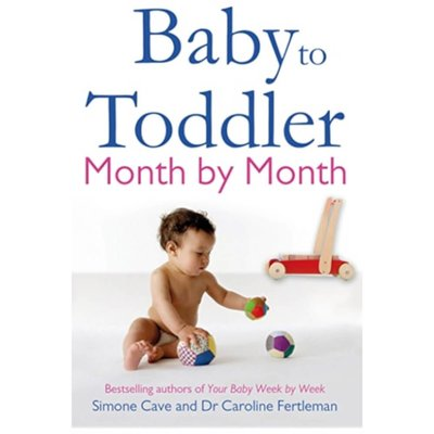 Baby To Toddler Month by Month