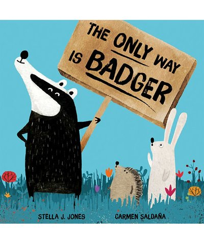the only way is badger