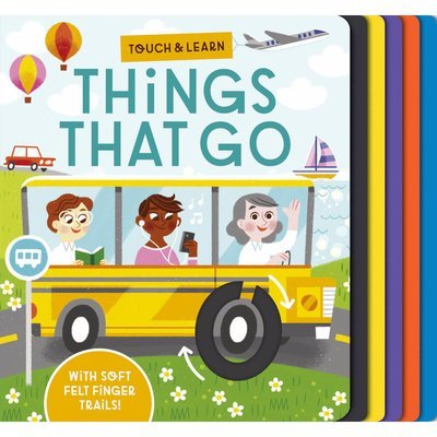 Touch and Learn Things That Go