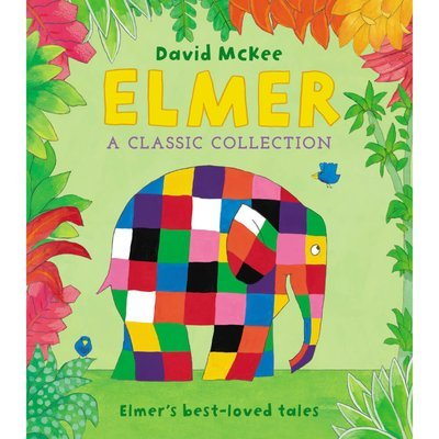 Elmer: A Classic Collection HB