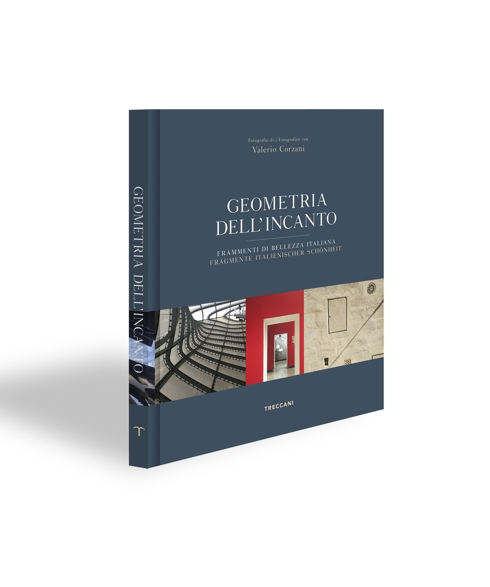 Geometria Dell'incanto - Frammenti Di Bellezza Italiana