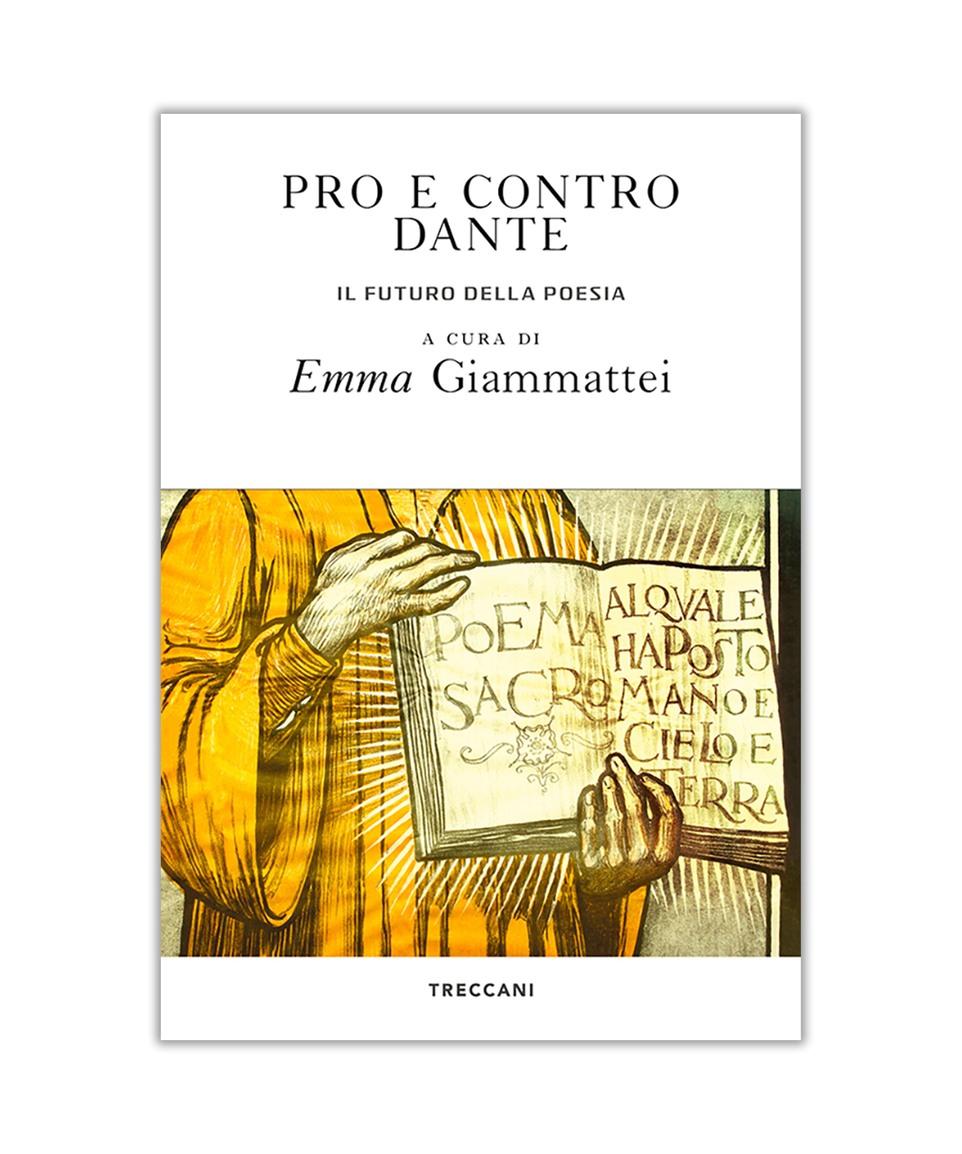 Pro e contro Dante. Il futuro della poesia