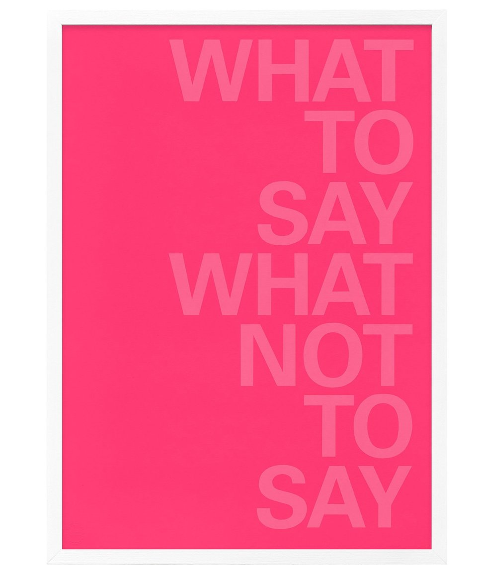What to say what not to say, Maurizio Nannucci